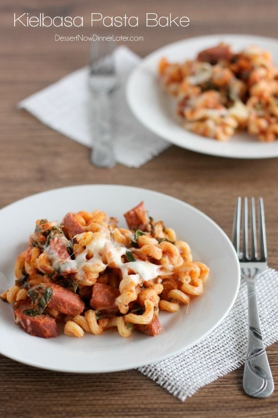 Kielbasa Pasta Bake - smoked sausage and ribbons of spinach tossed in ...