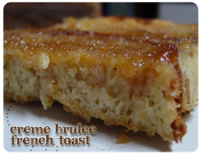 Creme Brulee French Toast - recipe page has a regular version, low-fat ...