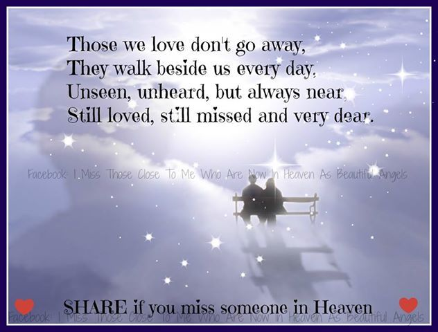 someone in heaven photo share if you miss someone who is in heaven ...