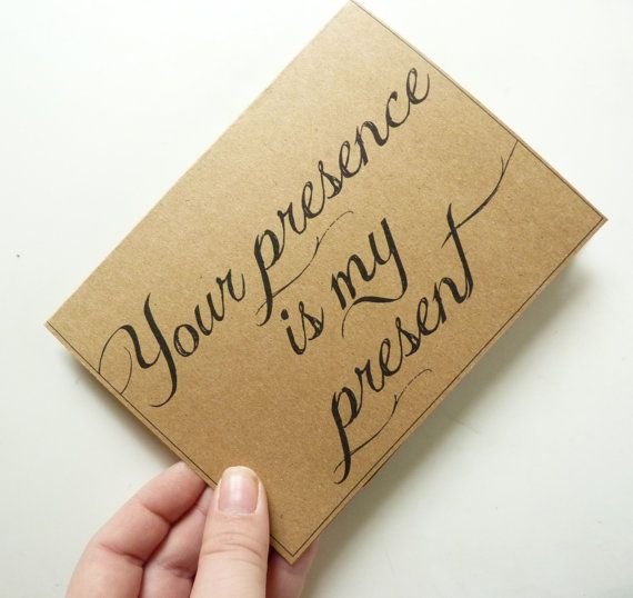 Your presence is my present brown paper calligraphy card