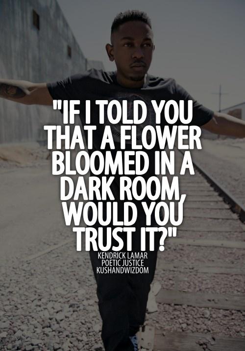 Poetic Justice Kendrick Lamar Quotes. QuotesGram