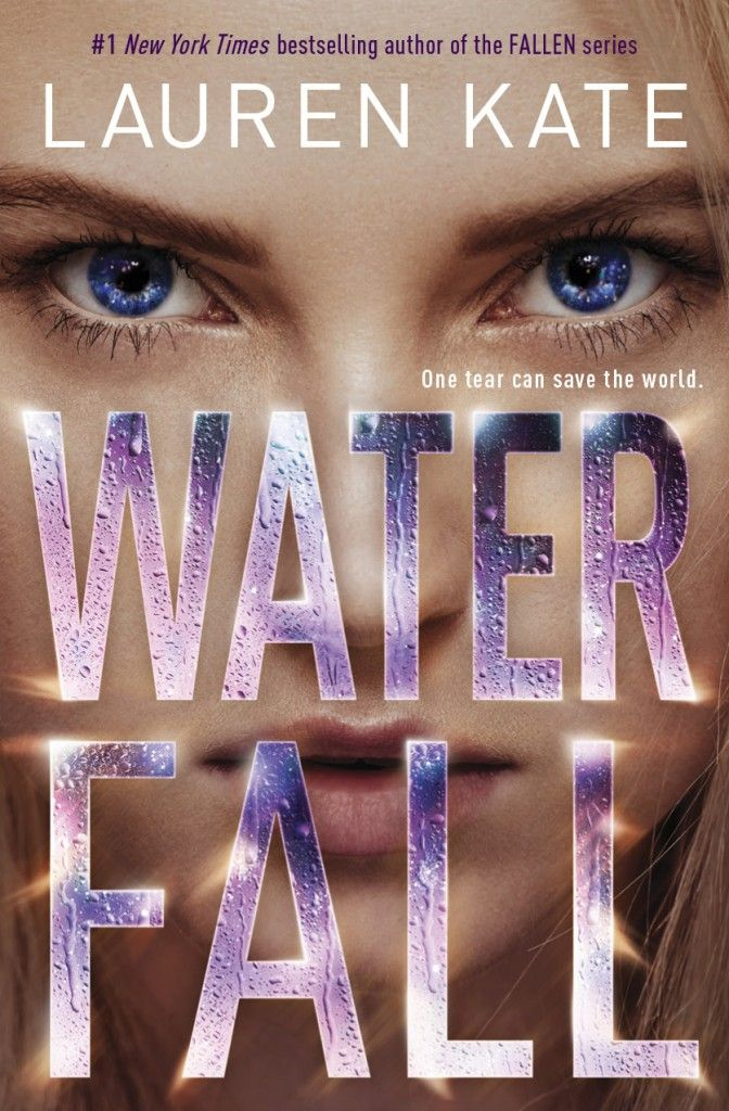 Waterfall (Teardrop #2) by Lauren Kate