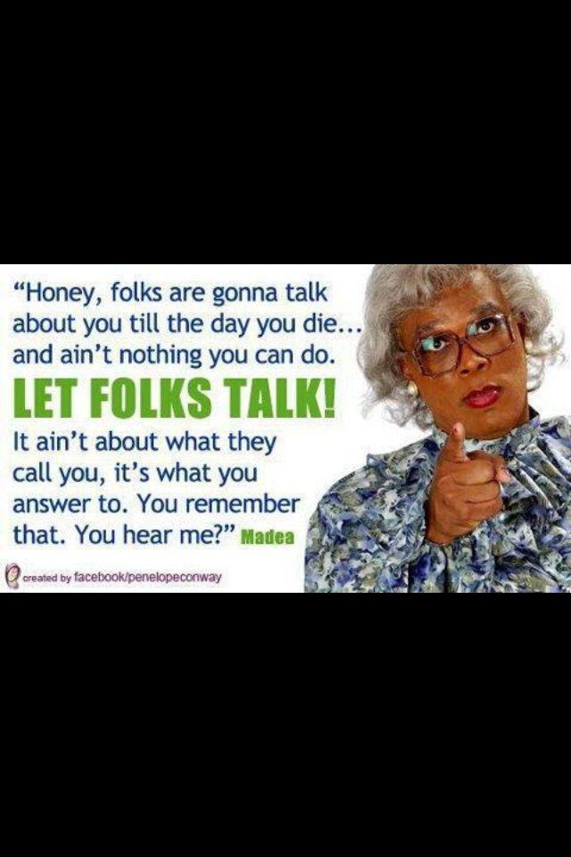 favorite madea quotes quotesgram
