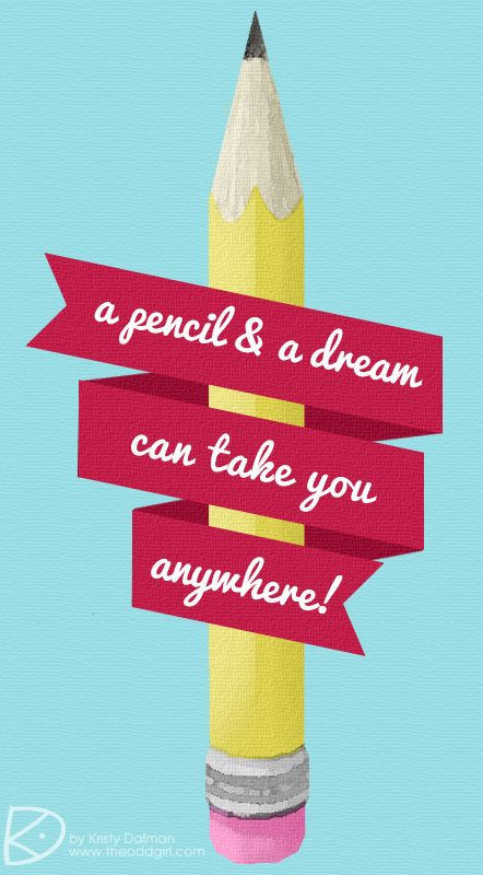 a pencil a dream
