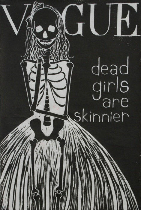 Dead Girls Are Skinnier. Vogue.