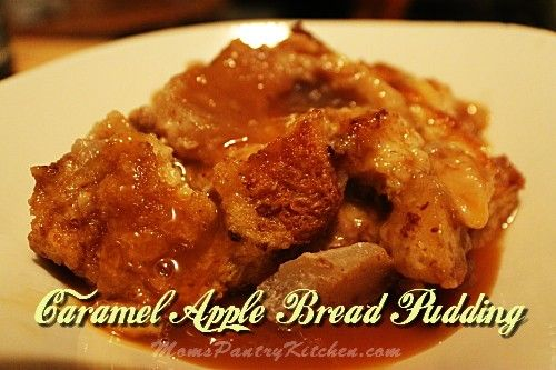Caramel Apple Bread Pudding | Bread Puddings | Pinterest