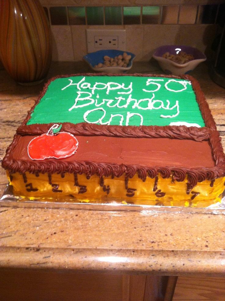 Teacher birthday cake!  Teacher  Pinterest