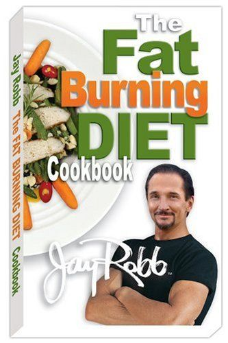 Jay robb the fat burning diet made easy