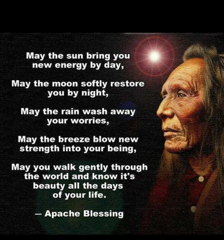 apache blessing inspirational quotes pinterest