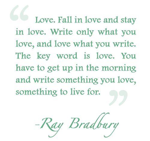 Ray Bradbury Quote About Writing