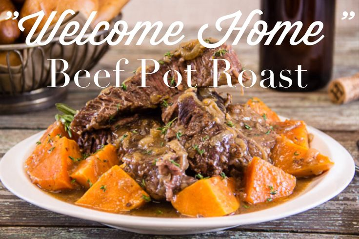 Welcome Home Beef Pot Roast | Beauty in the Beef | Pinterest