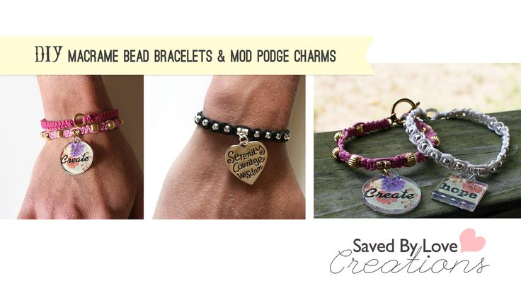 Saved By Love Creations Video Tutorial:  Learn to make these beaded macrame charm bracelets and the Mod Podge Podgeable Shapes and Paper charms to adorn them.