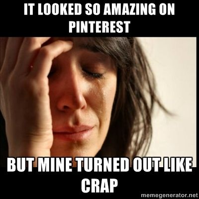First World Pinterest Problems