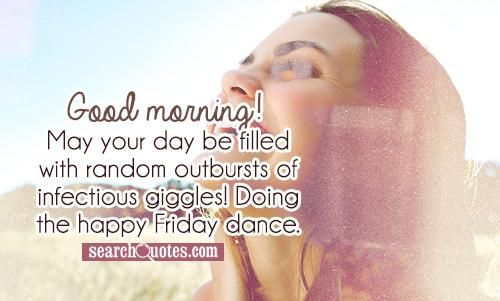 happy friday inspirational quotes dance inspirational