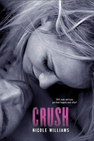 Crush (Crash #3) by Nicole Williams