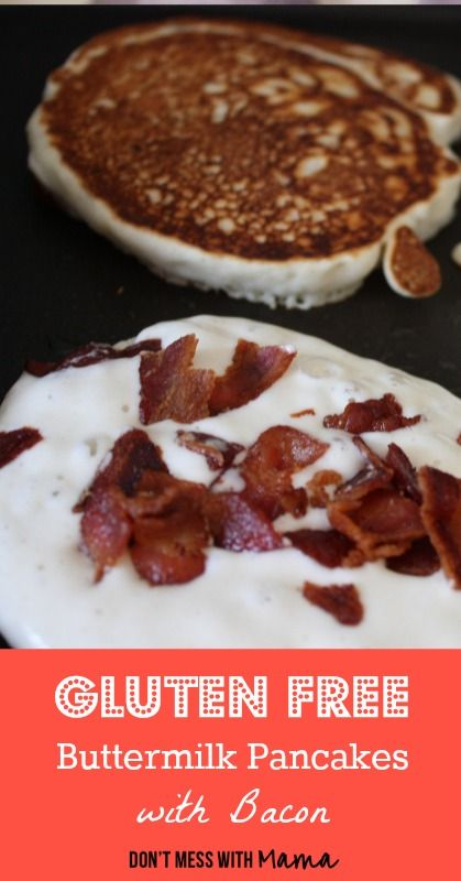 Gluten-Free Buttermilk Pancakes with Bacon - DontMesswithMama.com