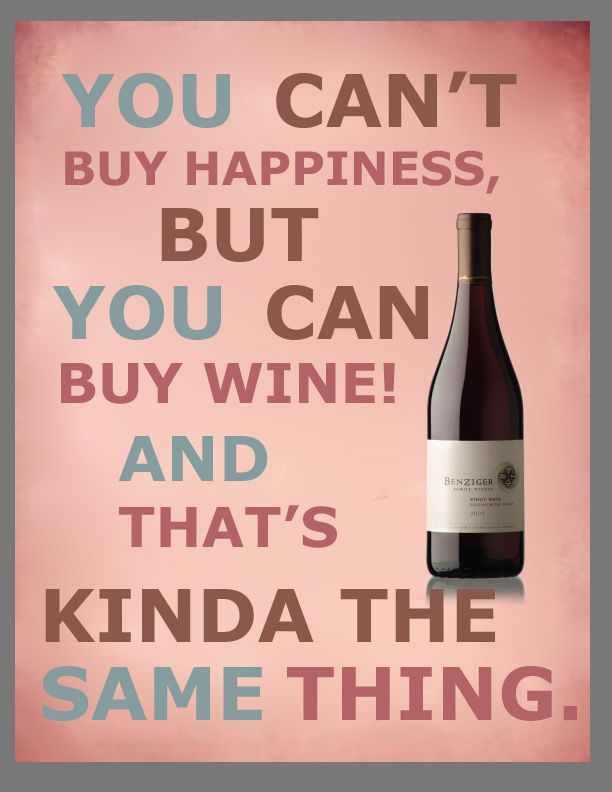 """There should be a winery named """"Happiness"""""""