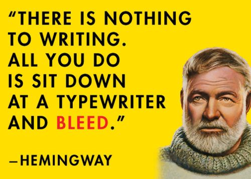Hemingway slogan about writing