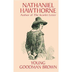 young goodman brown essays Young goodman brown: evil is the nature of mankind essay 1741 words | 7 pages at the end of the story, it becomes apparent that the theme has changed from one of.