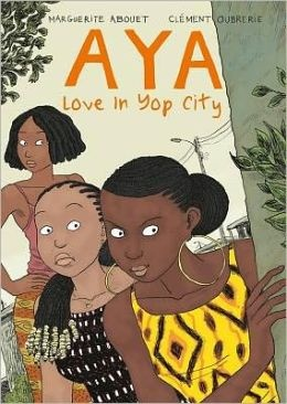 "Aya: Love in Yop City"" PN6790 .I93 A36 2013 
