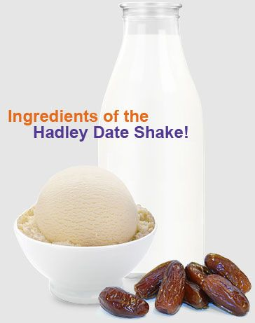 Hadley's Date Shake - pit stop at Hadley Fruit Orchards for a creamy ...
