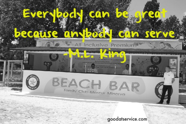 Everybody can be great because anybody can serve.
