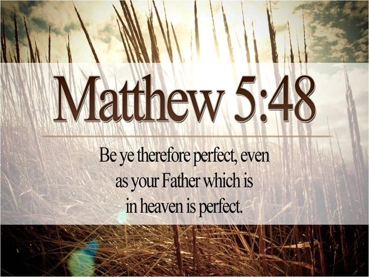 matthew 5 48 verses from the king james bible pinterest