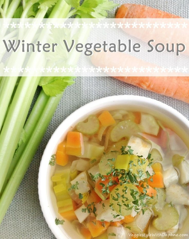 Winter Vegetable Soup - a basic recipe - add meat and/or pasta if you ...
