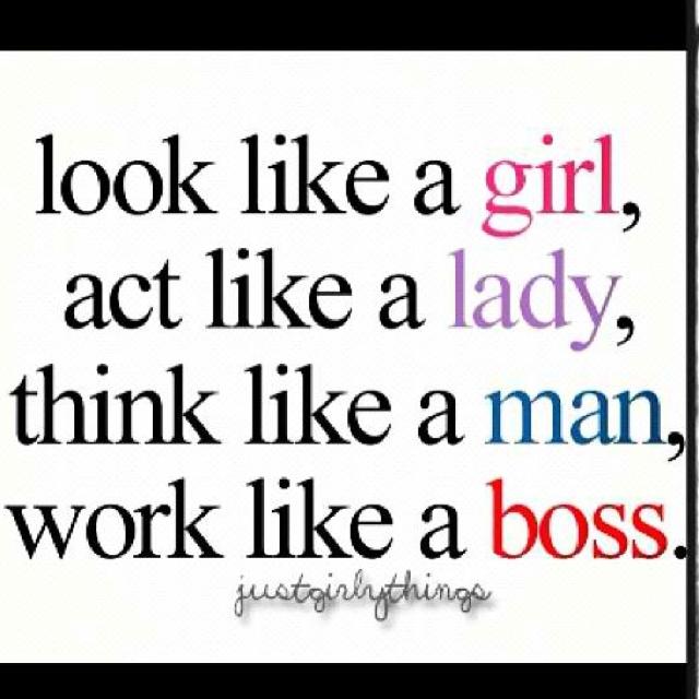 Like a boss girls