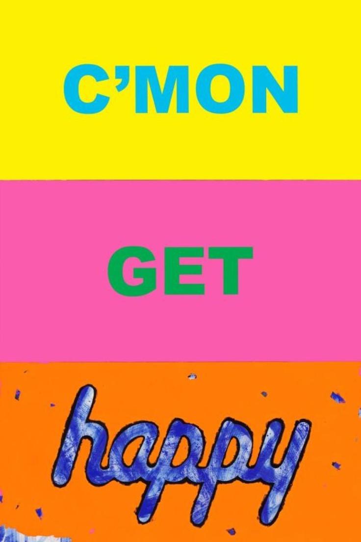 Want this print!  Only $1,500...  Deborah Kass - C'mon Get Happy for Sale   Artspace