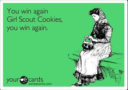 Damn you Thin Mints.