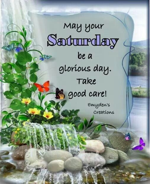 Galerry Good Morning Have A Blessed Saturday Pictures Photos and Images for