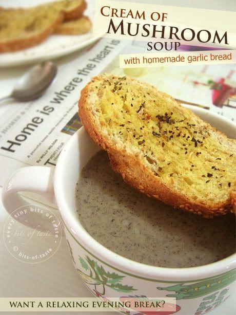 cream of mushroom soup & garlic bread | Magically Delicious | Pintere ...