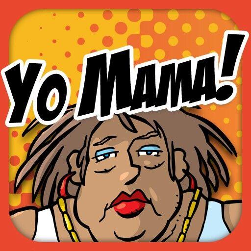 Yo Mama 103