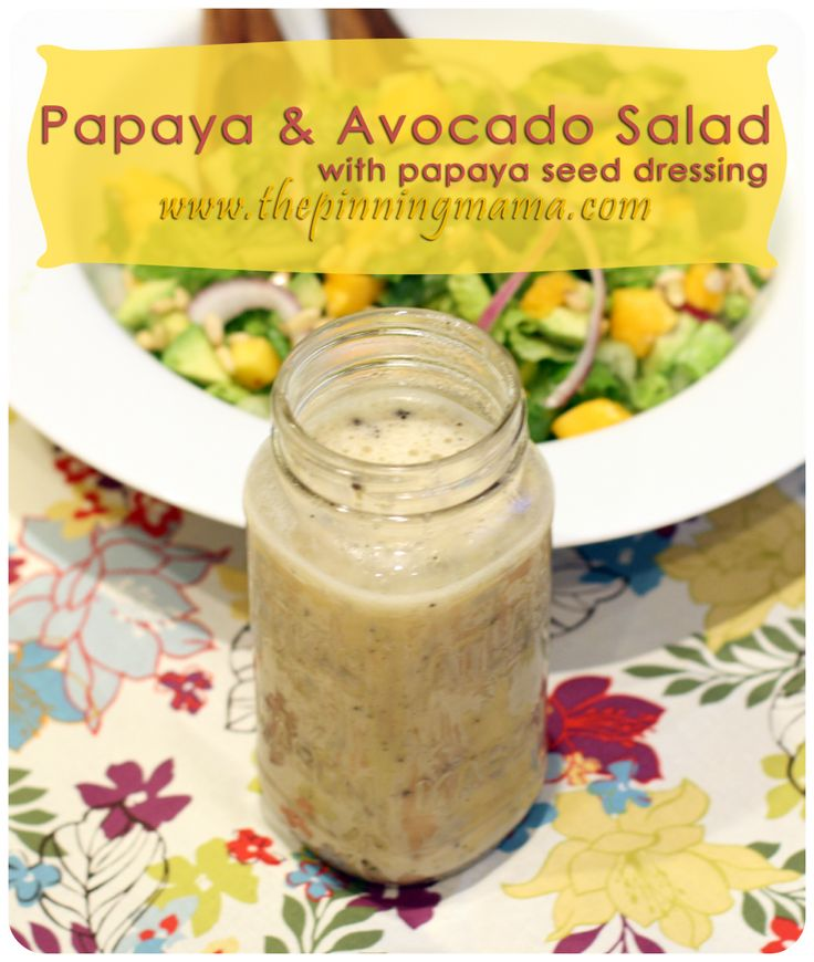 Papaya and Avocado Salad with Papaya Seed Dressing. www.thepinningmama ...