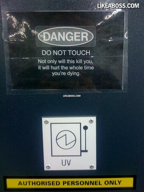 Warning sign.......... like a boss