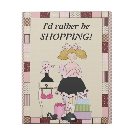 Rather be shopping plaque