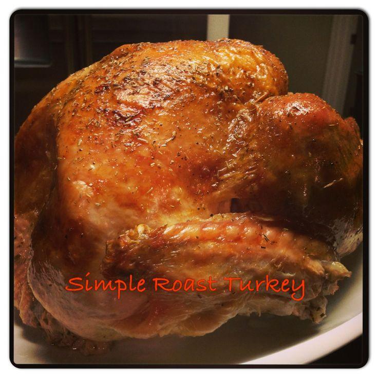 Simple Roast Turkey | Food | Pinterest