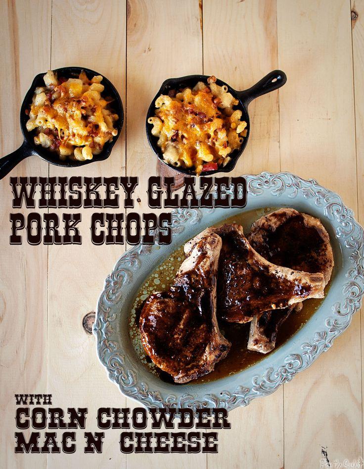 Whiskey-Glazed Pork Chops & Corn and Chowder Mac n' Cheese