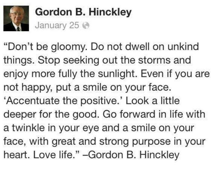 Gordon B Hinckley Quotes About Love : Gordon B. Hinckley :-) Quotes I like Pinterest
