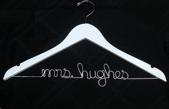 personalized wedding dress hanger!  www.etsy.com