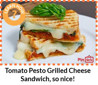 Sundried Tomato Pesto Grilled Cheese Sandwich... Ingredients: 3 ...