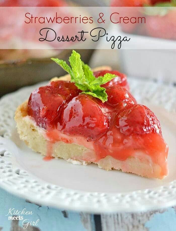 Strawberries & Cream Dessert Pizza | Recipes To Try | Pinterest