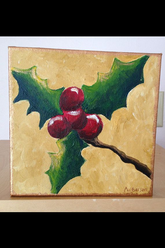 Christmas holly painting acrylic on canvas for Easy christmas paintings on canvas
