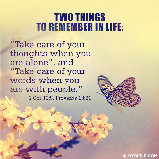 Take care of your #thoughts and your #words  #Corinthians #Proverbs…More at http://beliefpics.christianpost.com/