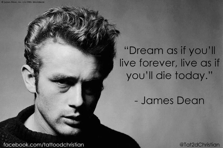 james dean quotes live as if