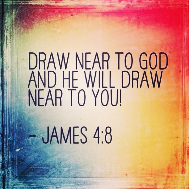 how to draw near to god