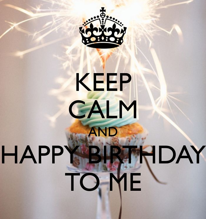 keep calm its my bday | Biskvittka | Fashion blog: Happy Birthday to ME!