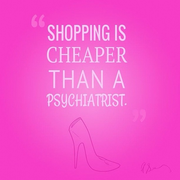 Yep, retail therapy! #shopping #quotes . Follow - www.pinterest.com/ImStyle and LIVE with Style -  www.SheWithStyle.com