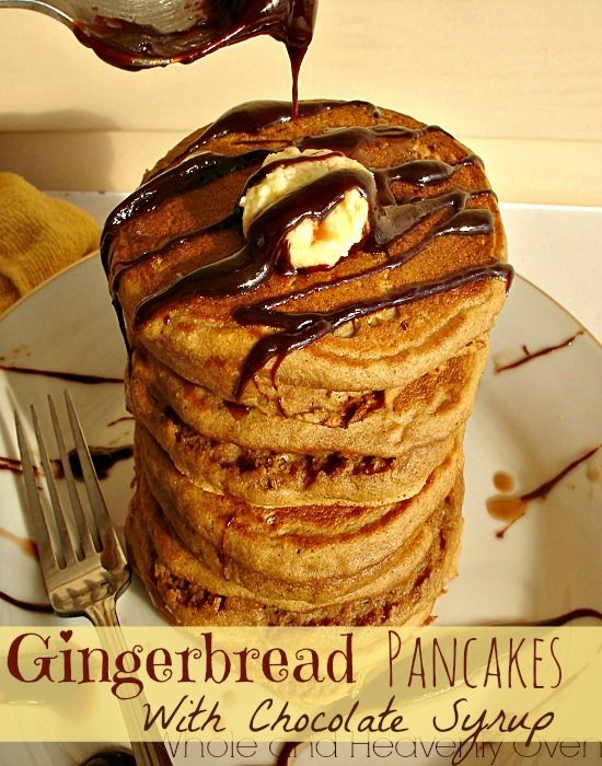Gingerbread Pancakes With Chocolate Syrup | Recipe